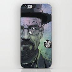 Heisenberg, Say my name! iPhone & iPod Skin