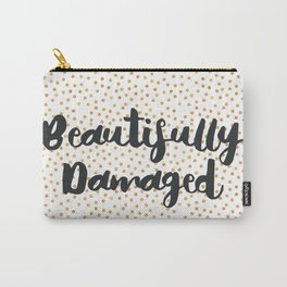 Beautifully Damaged Carry-All Pouch