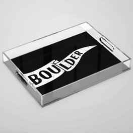 Boulder Colorado Pennant Flag B&W // University College Dorm Room Graphic Design Decor Black & White Acrylic Tray