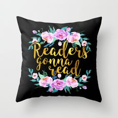 Readers gonna read Throw Pillow