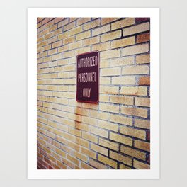authOrIzed perS0nNel 0nLy! Art Print