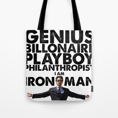 Iron Man - Genius, Billionaire, Playboy, Philanthropist. Tote Bag