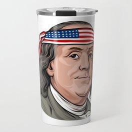 Benjamin Franklin 4th Of July Independence Day American Travel Mug