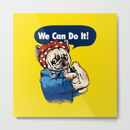 We Can Do It French Bulldog Metal Print