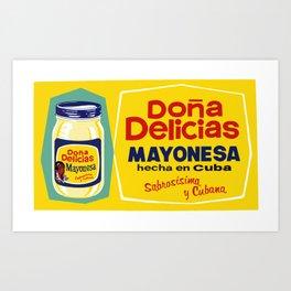 DONA DELICIA MAYONESA Art Print