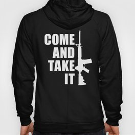 Come and Take it with AR-15 inverse Hoody