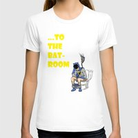 bathroom T-shirts featuring To The BAThroom by Miguel Villasanta