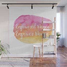 Empowered Women, Empower Women Wall Mural