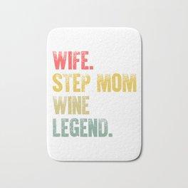 Best Mother Women Funny Gift T Shirt Wife Step Mom Wine Legend Bath Mat