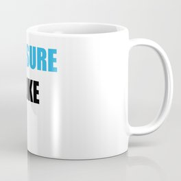 Not Sure If I Like You Coffee Mug