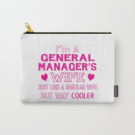 General Manager's Wife Carry-All Pouch