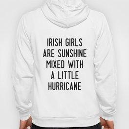irish girls are sunshine mixed with a little hurricane irish Hoody