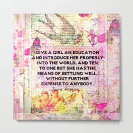 Education Girl Teacher Quote Jane Austen Metal Print