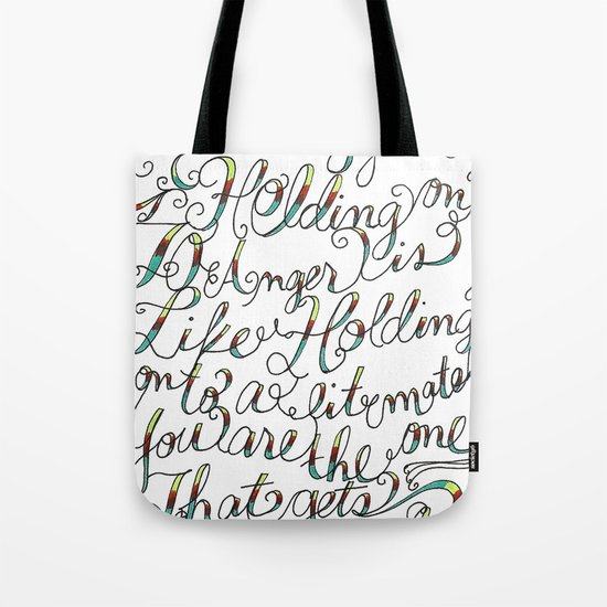The Art of Letting Go Tote Bag