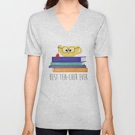 Best TEAcher Ever Unisex V-Neck