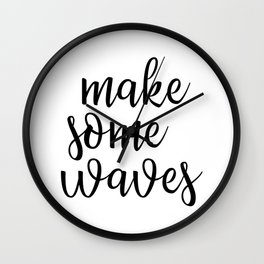 Make Some Waves Wall Clock