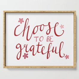 Choose To Be Grateful Quote Serving Tray