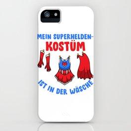 Mein Superheldenkostüm ist in der Wäsche I Superheld Kostüm graphic iPhone Case