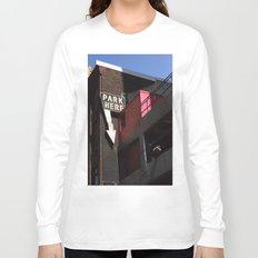 park here Long Sleeve T-shirt
