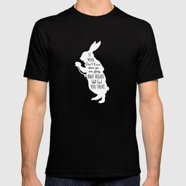 If you Don't know Where You are Going Any Road will Get You There - Alice in Wonderland T-shirt