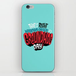 It's Groundhog Day! iPhone Skin