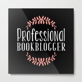 Professional Bookblogger - Black w Pink Metal Print