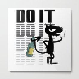 Do it Metal Print