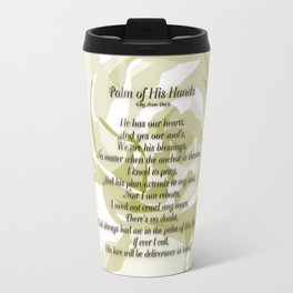 Palm of His Hands Travel Mug
