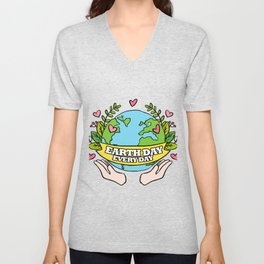 Earth Day Every Day Save The Planet Unisex V-Neck