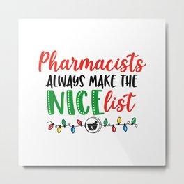 Christmas Pharmacist, Pharmacy nice list Metal Print