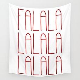 Falalalalalalalala Wall Tapestry