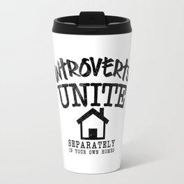 Introverts Unite! Travel Mug