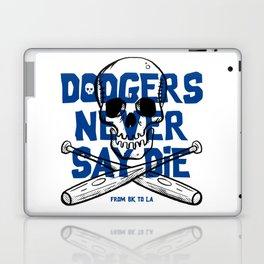 Dodgers Never Say Die Laptop & iPad Skin