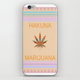 Hakuna Marijuana iPhone Skin