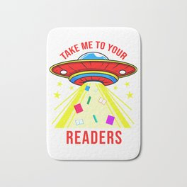 Take Me To Your Readers Alien Reading Bath Mat