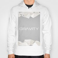 gravity Hoodies featuring Gravity by eARTh