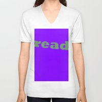 read V-neck T-shirts featuring Read by Seek