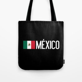 Mexican Flag & México Tote Bag
