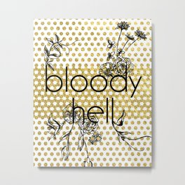 Bloody Dotty Hell Metal Print
