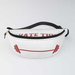 Funny Gym products: I Hate You This Place See You Tomorrow Fanny Pack