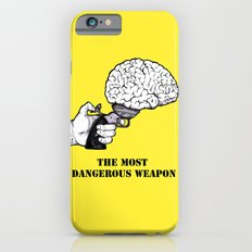 THE MOST DANGEROUS WEAPON iPhone 6s Slim Case