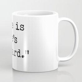 Love is Love's reward. Coffee Mug