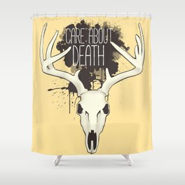 Care About Death Shower Curtain