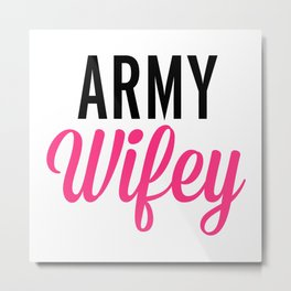 Army Wifey Quote Metal Print