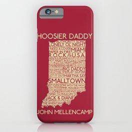 Hoosier Daddy, John Mellencamp, Indiana map art iPhone Case