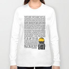 Pale Blue Dot: Carl Sagan Long Sleeve T-shirt