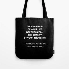 Stoic Wisdom Quotes - Marcus Aurelius Meditations - Happiness Tote Bag