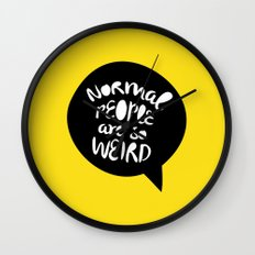 Normal people are so weird Wall Clock