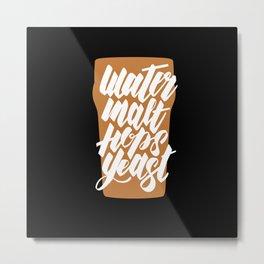 Water, Malt, Hops, Yeast Metal Print