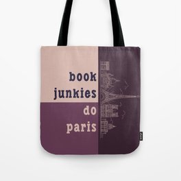 Book Junkies do Paris Tote Bag